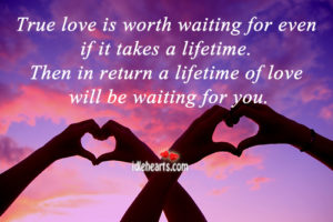 true-love-is-worth-waiting-for